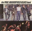 GRAPHIC IMAGE 'Paul Butterfield Blues Band cover'